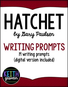 Hatchet by Gary Paulsen: 19 Journal Prompts