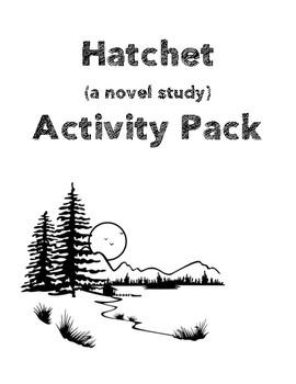 Hatchet (by Gary Paulsen) Activity Pack