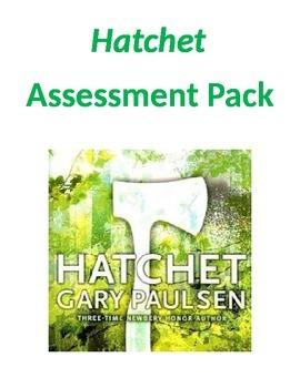 Hatchet (by Gary Paulsen) Assessments