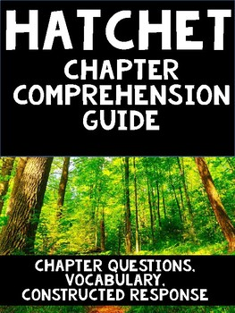 Hatchet by Gary Paulsen Chapter Comprehension Guide