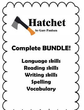Hatchet by Gary Paulsen Novel Study Complete Bundle