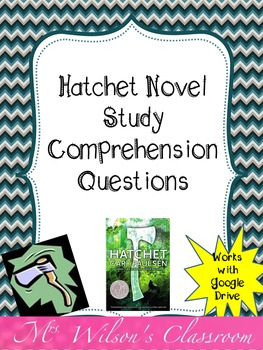 Hatchet by Gary Paulsen Novel Study Comprehension Question