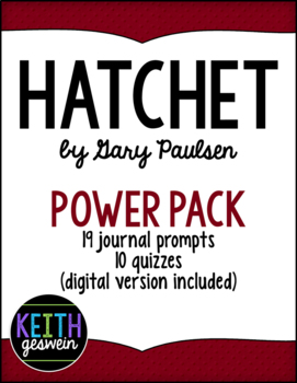 Hatchet by Gary Paulsen Power Pack: 19 Journal Prompts and