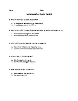Hatchet low level questions for chapters 9-10 and 12-14