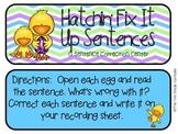 Hatchin' Fix It Up Center: A Sentence Correction Center