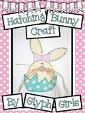 Hatching Easter Bunny Craft