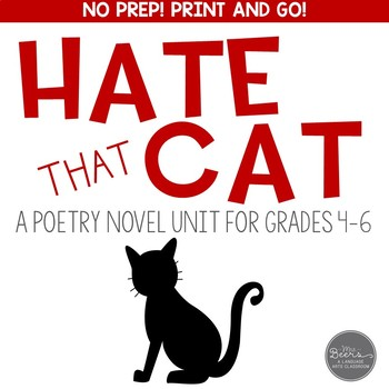 Hate That Cat Poetry Novel Unit for Grades 4-6 Common Core Aligned