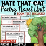 Poetry Unit: Hate That Cat Poetry Activities and Book Test (BUNDLE)