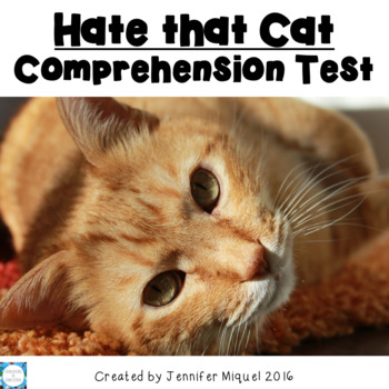 Hate that Cat Comprehension Test