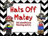 Hats Off Matey- a CVC match activity