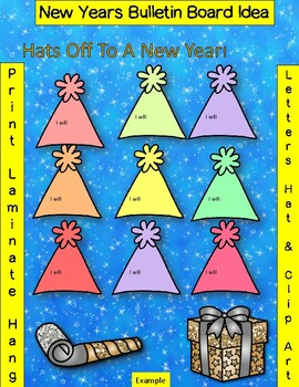Hats Off To A New Year! {Bulletin Board} Easy Peasy Print and Hang!