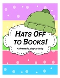 Hats Off to Books: a Dramatic Play Activity