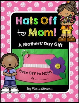 Hats Off to Mom! Interactive Mini-book for Mothers' Day