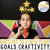 Hats off to a New Year! Goals & resolutions craftivity & b