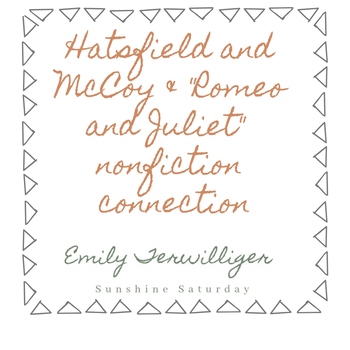 Hatsfield/McCoy Nonfiction Romeo and Juliet Connection