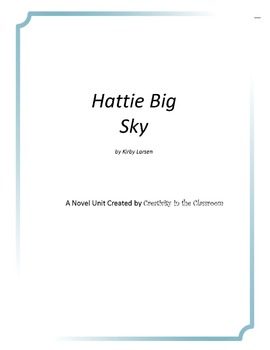 Hattie Big Sky Novel Unit Plus Grammar