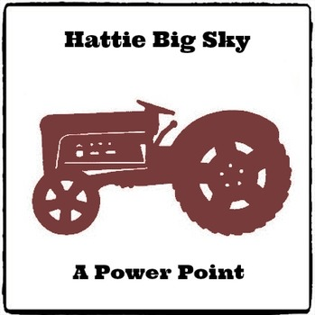 Hattie Big Sky - Power Point - Themes and Issues (Reed Novel Studies)