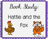Hattie and the Fox Book Study