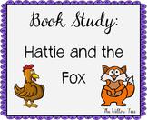 Hattie and the Fox Book Study