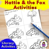 Hattie and the Fox activities