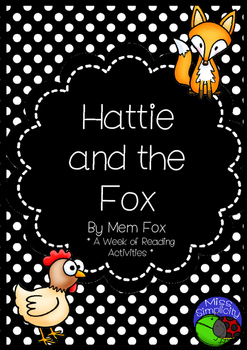 Hattie and the Fox by Mem Fox ~ A week of reading activities BEGINNERS FONT