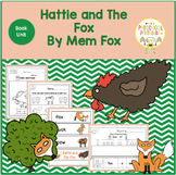 Hattie and the Fox by Mem Fox- Book Unit