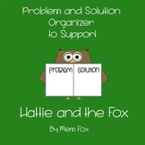 Hattie and the Fox by Mem Fox - Problem and Solution Worksheet