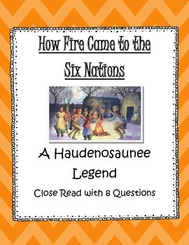 Haudenosaunee Legend Close Read: How Fire Came to the 6 Nations -NYCCLS Aligned