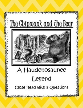 Haudenosaunee Legend Close Read: The Chipmunk and Bear -NYCCLS Aligned