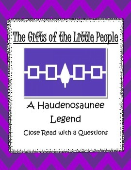 Haudenosaunee Legend Close Read: The Gift of the Little People-NYCCLS Aligned