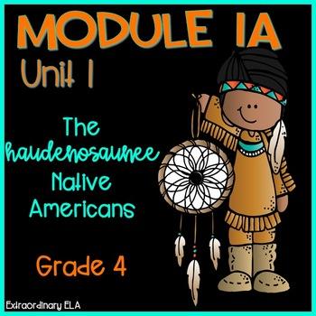 Grade 4 ELA Module 1A Student Workbook (Unit 1- Haudenosaunee Native Americans)