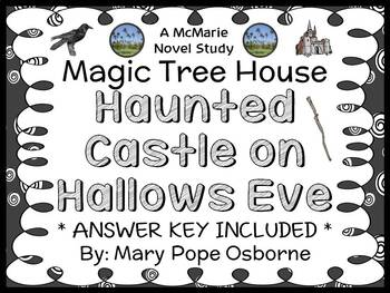 Haunted Castle on Hallows Eve : Magic Tree House #30 Novel Study / Comprehension