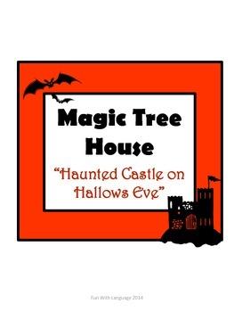 Haunted Castle on Hallows Eve Magic Tree House Comprehension Novel Study