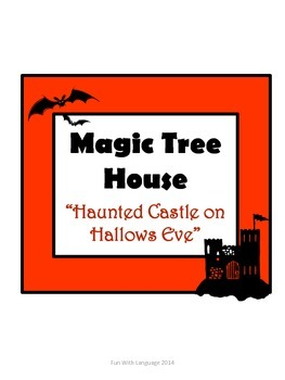 Haunted Castle on Hallows Eve Magic Tree House Comprehensi