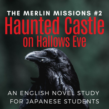 Haunted Castle on Hallows Eve, an ELT Novel Study for Japa