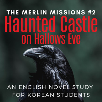Haunted Castle on Hallows Eve, an English Novel Study for Korean Students