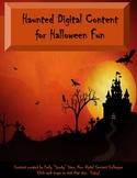 Haunted Content for Halloween (Halloween Interactive Games and Activities)