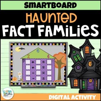 Haunted Fact Families (Smartboard Lesson)