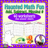 Haunted Halloween Math Fun - Addition, Subtraction, & Missing Number