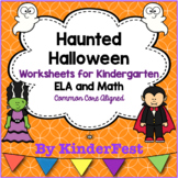 Haunted Halloween - Worksheets for Kindergarten - ELA and Math