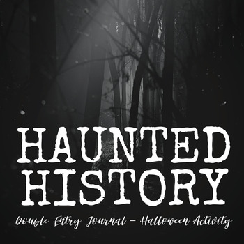 Haunted History- Double Entry Journal Halloween Activity