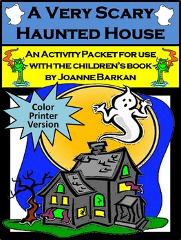 Halloween Reading Activities: A Very Scary Haunted House Activities Packet