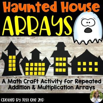 Haunted House Arrays Math Craftivity