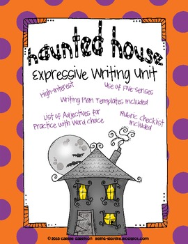 Haunted House Expressive Halloween Writing Unit with Rubric