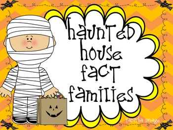 Haunted House Fact Families- A Halloween themed center for