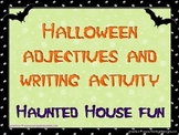 Haunted House Halloween Writing Activity
