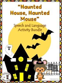 Haunted House, Haunted Mouse Speech and Language Activity Bundle