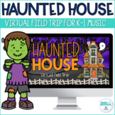 Haunted House - Music Virtual Field Trip