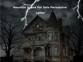 Haunted House Persuasive Writing