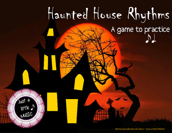 Haunted House Rhythms - Interactive Rhythm Reading Practice Game {ti tom}